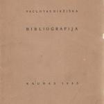 VACLOVAS BIRŽIŠKA BIBLIOGRAFIJA