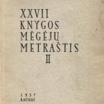 XXVII KNYGOS MĖGĖJŲ METRAŠTIS T II